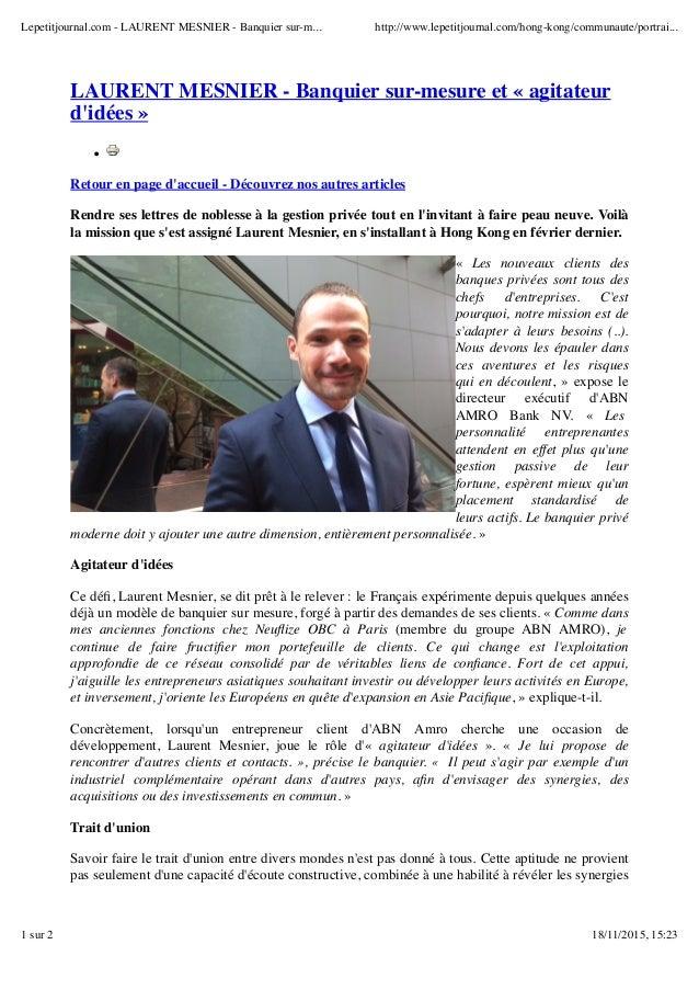 LAURENT MESNIER - Banquier sur-mesure et « agitateur d'idées » Retour en page d'accueil - Découvrez nos autres articles Re...