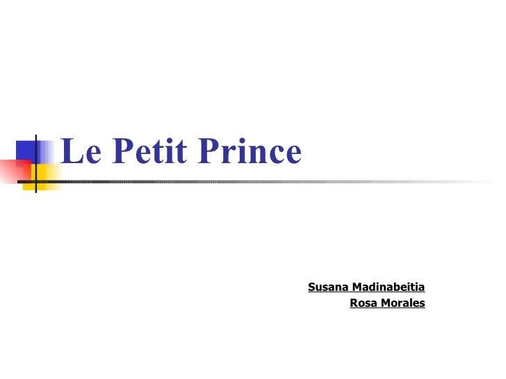 Le Petit Prince Susana Madinabeitia Rosa Morales