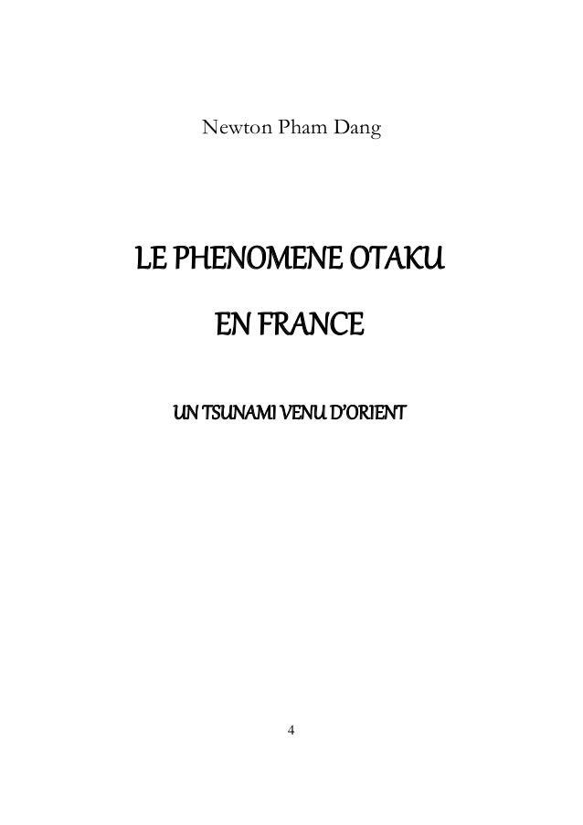 Newton Pham Dang  LE PHENOMENE OTAKU EN FRANCE UN TSUNAMI VENU D'ORIENT  4