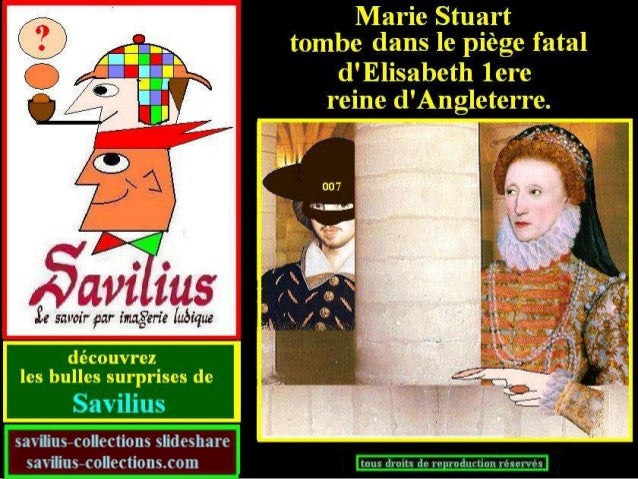 Marie Stuart tombe dans un piège