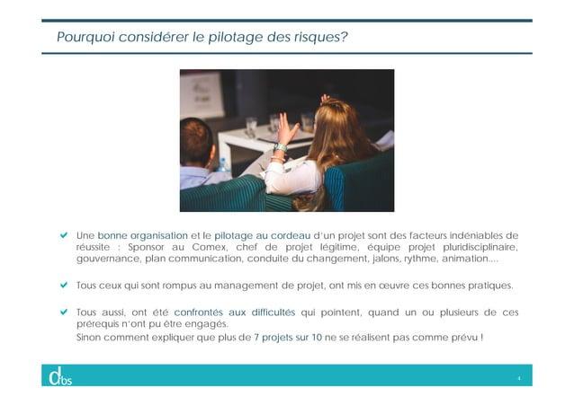 4 Une bonne organisation et le pilotage au cordeau d'un projet sont des facteurs indéniables de réussite : Sponsor au Come...