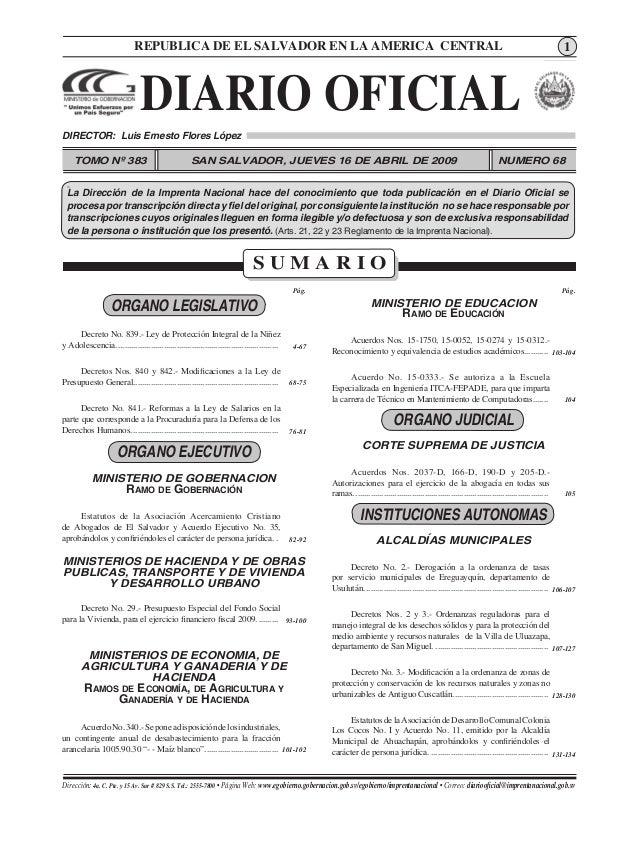 1DIARIO OFICIAL. - San Salvador, 16 de Abril de 2009. Diario Oficial Dirección: 4a. C. Pte. y 15 Av. Sur # 829 S.S. Tel.: ...