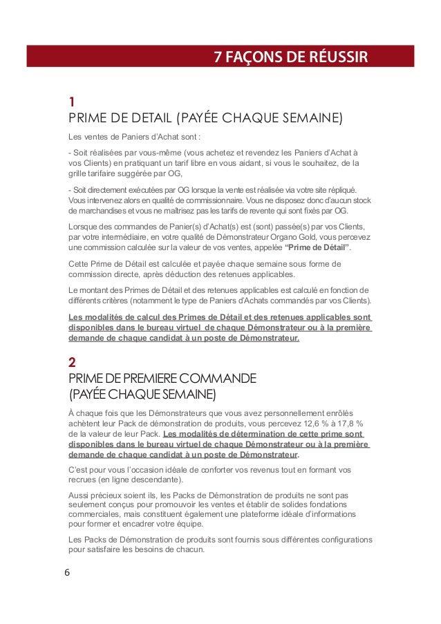 7 FAÇONS DE RÉUSSIR 1 PRIME DE DETAIL (PAYÉE CHAQUE SEMAINE) Les ventes de Paniers d'Achat sont : - Soit réalisées par vou...