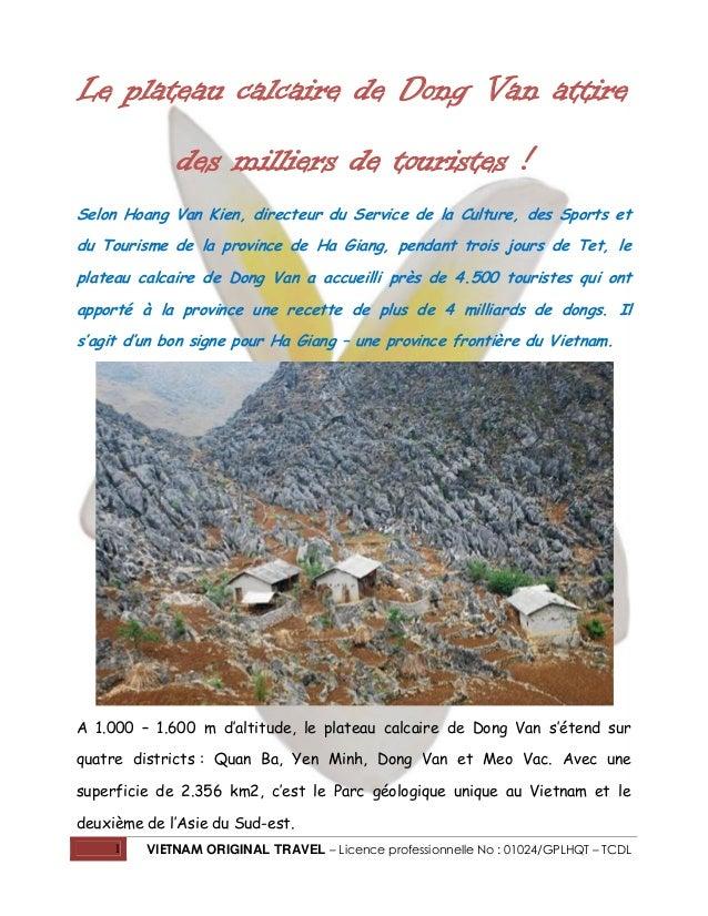 Le plateau calcaire de Dong Van attire des milliers de touristes ! Selon Hoang Van Kien, directeur du Service de la Cultur...