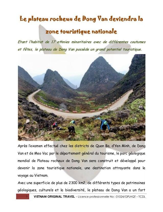 1 VIETNAM ORIGINAL TRAVEL – Licence professionnelle No : 01024/GPLHQT – TCDL Le plateau rocheux de Dong Van deviendra la z...