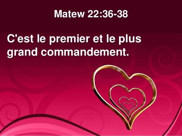 Le Plus Grand Commandement.