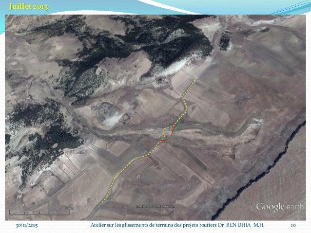 30/11/2015 11 Atelier sur les glissements de terrains des projets routiers Dr BEN DHIA M.H.