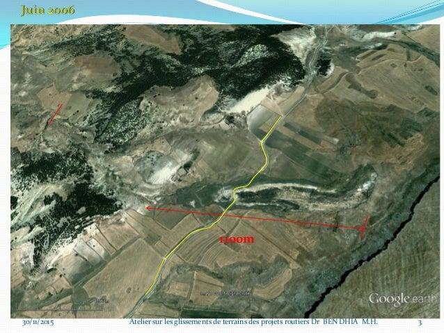 30/11/2015 4Atelier sur les glissements de terrains des projets routiers Dr BEN DHIA M.H.