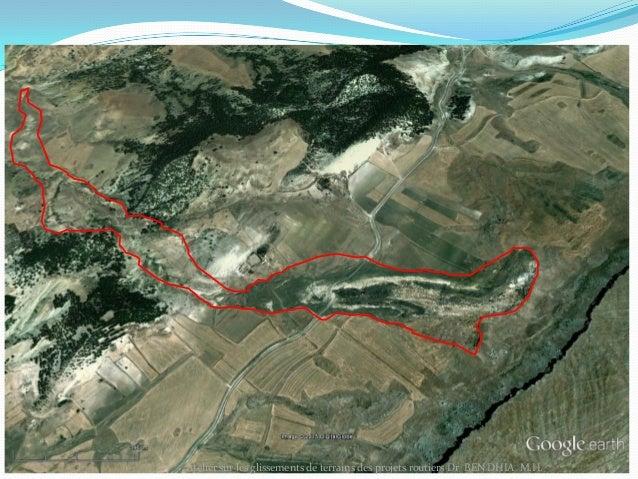 30/11/2015 5Atelier sur les glissements de terrains des projets routiers Dr BEN DHIA M.H. Longueur totale: 1800m