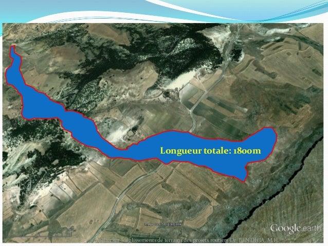 30/11/2015 6Atelier sur les glissements de terrains des projets routiers Dr BEN DHIA M.H.