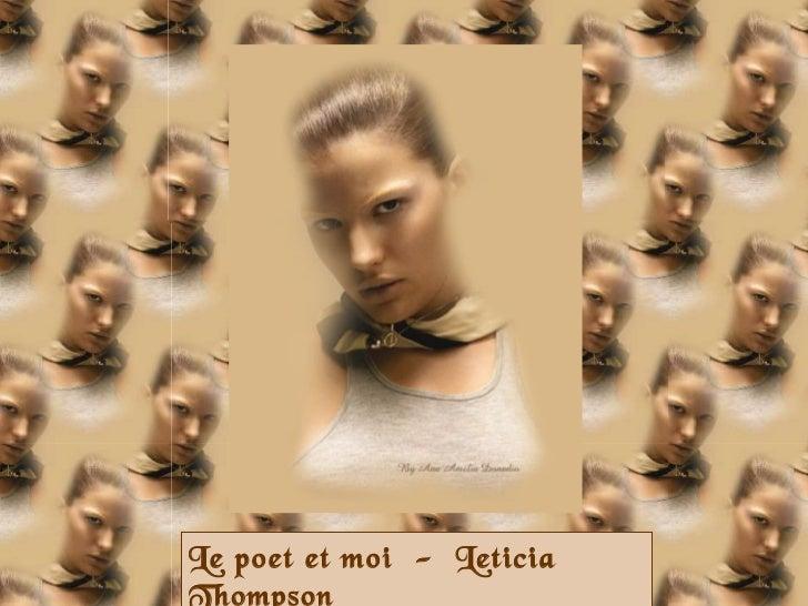 Le poet et moi  -  Leticia Thompson