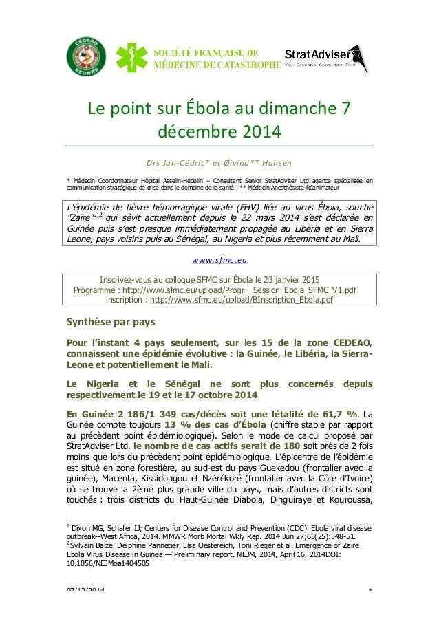 Le  point  sur  Ébola  au  dimanche  7  décembre  2014  Drs  Jan-‐Cédric*  et  Øivind**  Hansen  * Médecin Coordonnateur ...