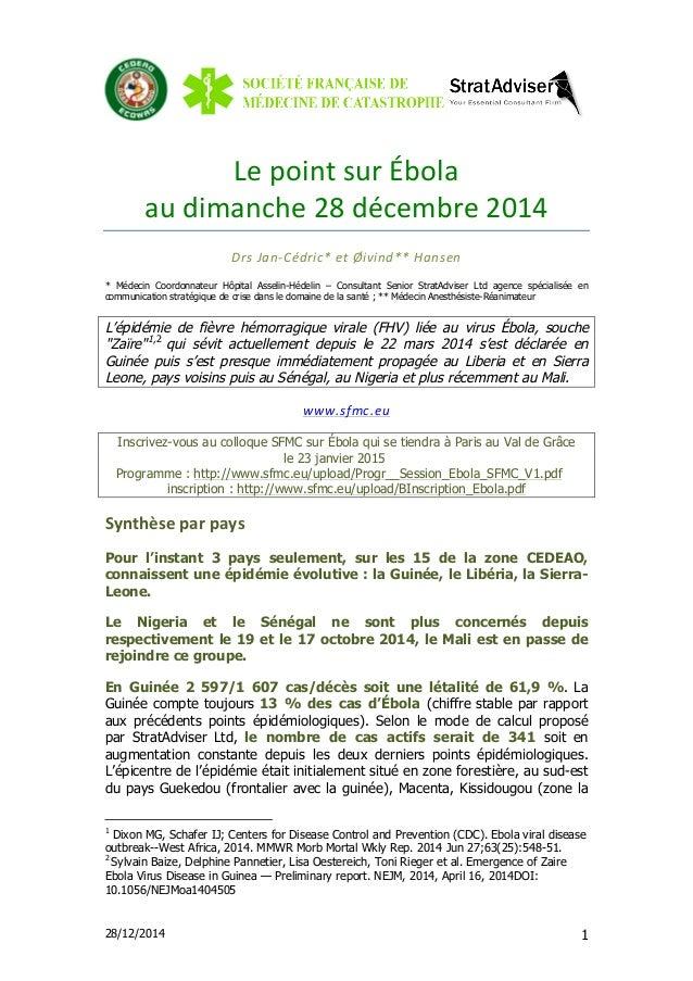 28/12/2014 1 Le  point  sur  Ébola     au  dimanche  28  décembre  2014     Drs  Jan-‐Cédric*  ...