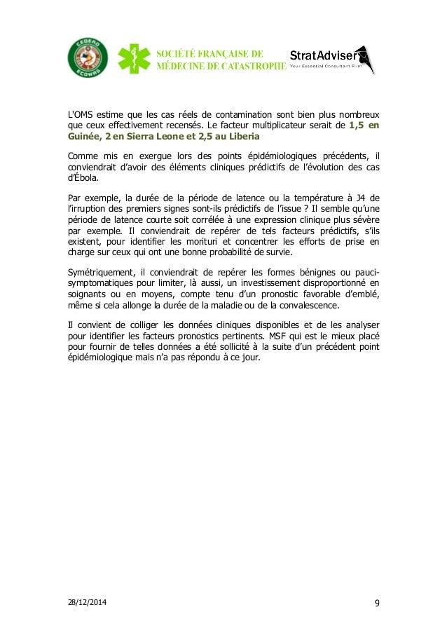 28/12/2014 9 L'OMS estime que les cas réels de contamination sont bien plus nombreux que ceux effectivement recensés. Le f...