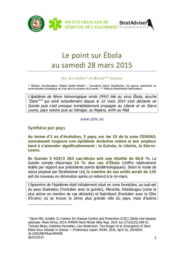 28/03/2015 1 Le  point  sur  Ébola     au  samedi  28  mars  2015     Drs  Jan-‐Cédric*  et  ...