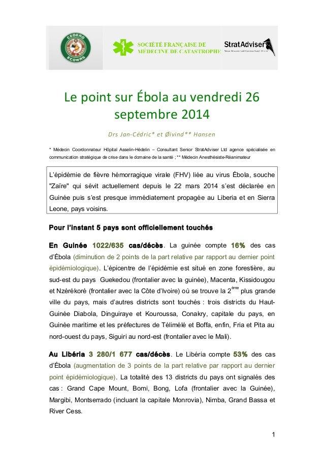 Le point sur Ébola au vendredi 26  septembre 2014  Drs Jan-Cédric* et Øivind** Hansen  * Médecin Coordonnateur Hôpital Ass...