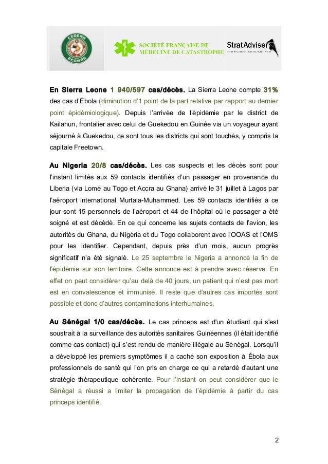 En Sierra Leone 1 940/597 cas/décès. La Sierra Leone compte 31%  des cas d'Ébola (diminution d'1 point de la part relative...