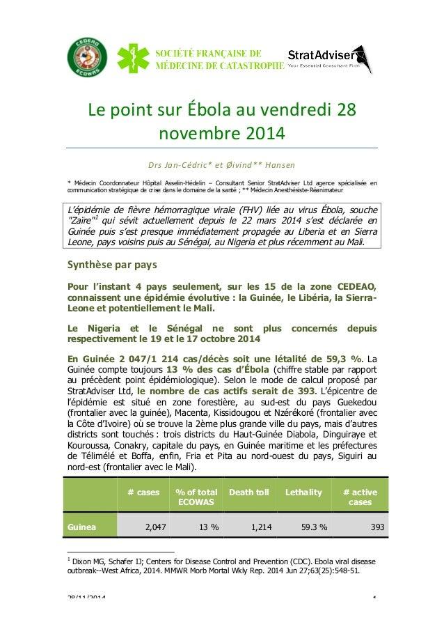 Le  point  sur  Ébola  au  vendredi  28  novembre  2014  Drs  Jan-‐Cédric*  et  Øivind**  Hansen  * Médecin Coordonnateur...