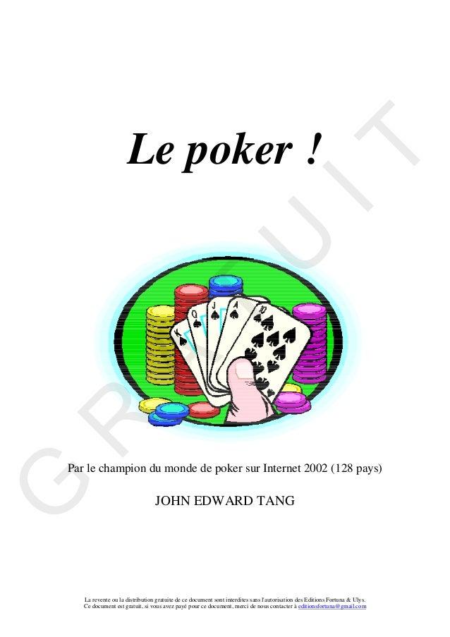 Le poker !                                                                                  IT                            ...