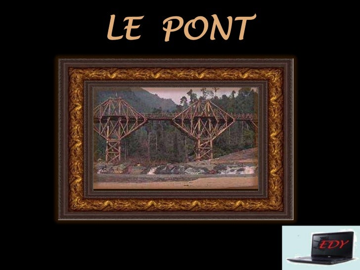 LE  PONT<br />