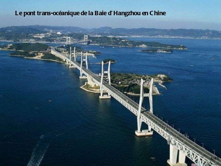 /43 Le pont trans-océanique de la Baie d'Hangzhou en Chine