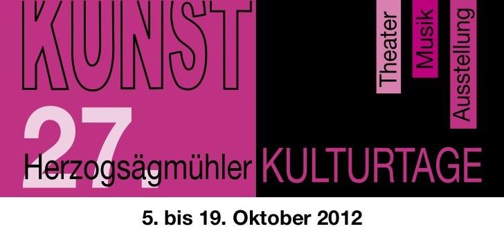 5. bis 19. Oktober 2012