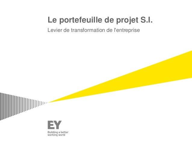 Le portefeuille de projet S.I. Levier de transformation de l'entreprise