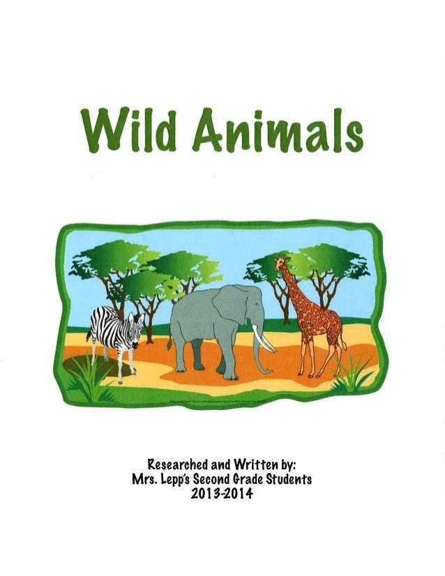 Wild Animals: An eBook by Mrs. Lepp's Second Grade Class