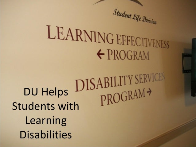 DU HelpsStudents with   Learning Disabilities