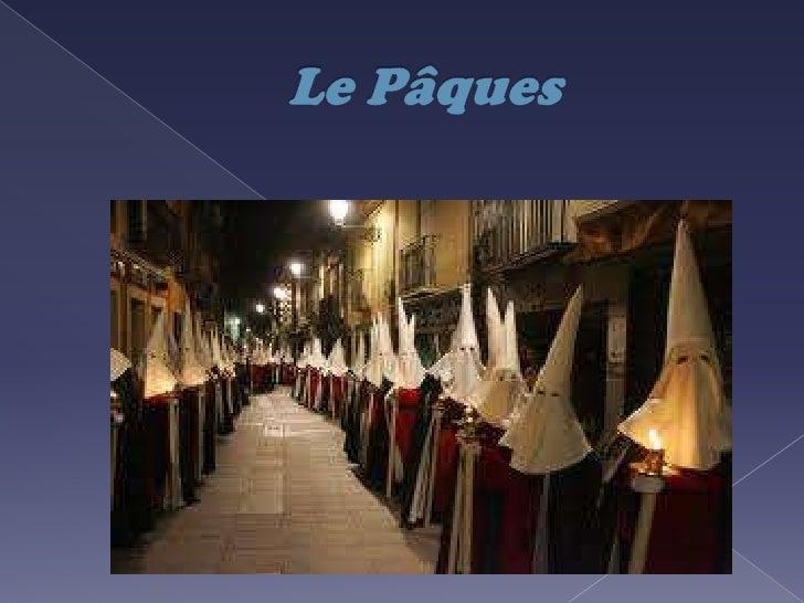    Le Pâques à Malaga est lun des    plus grands événements    organisés dans la ville, du point    de vue de la religion...