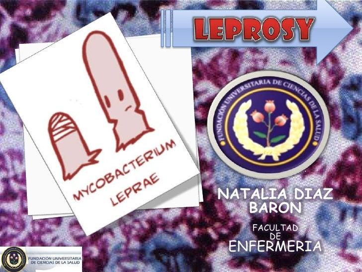 Presentado por:NATALIA DIAZ   BARON    FACULTAD       DE ENFERMERIA