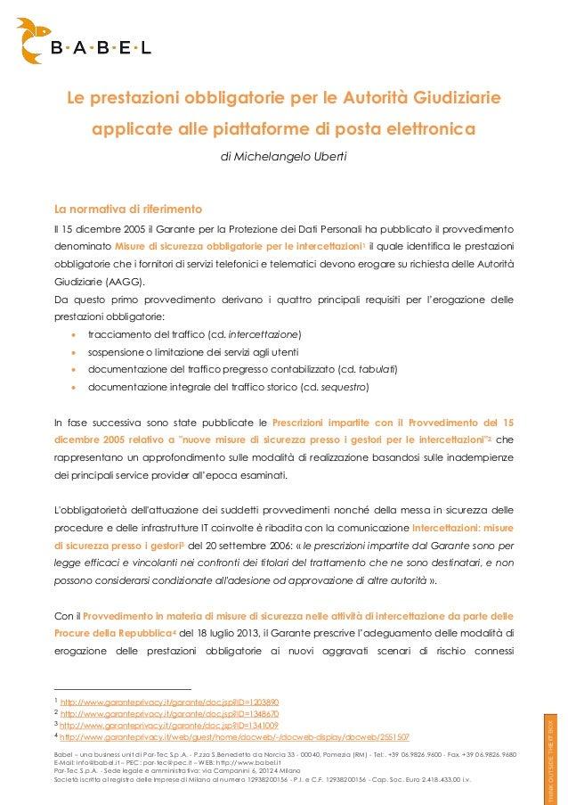 Le prestazioni obbligatorie per le Autorità Giudiziarie applicate alle piattaforme di posta elettronica di Michelangelo Ub...