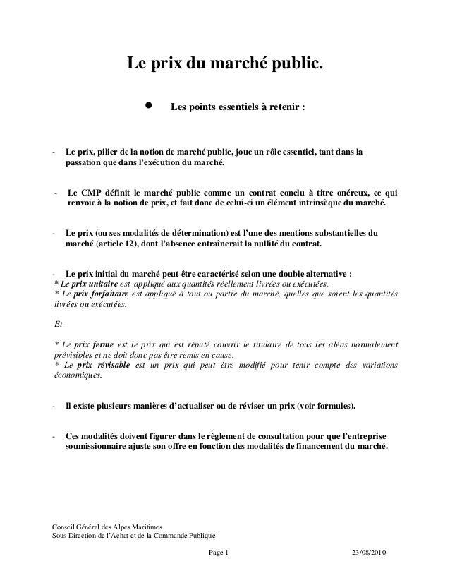 Conseil Général des Alpes Maritimes Sous Direction de l'Achat et de la Commande Publique Page 1 23/08/2010 Le prix du marc...