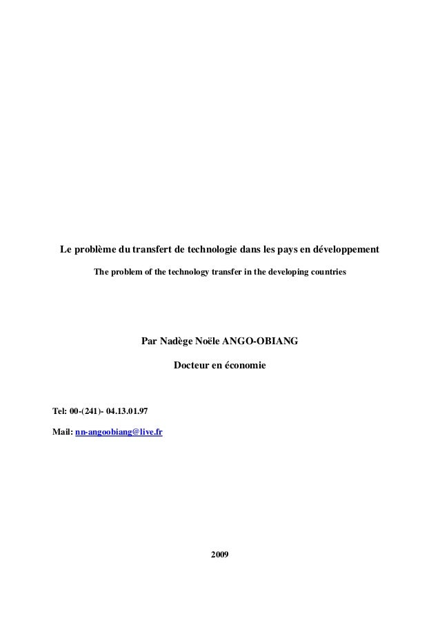Le problème du transfert de technologie dans les pays en développement The problem of the technology transfer in the devel...