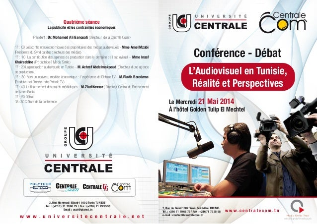 Conférence - Débat Le Mercredi 21 Mai 2014 À l'hôtel Golden Tulip El Mechtel L'Audiovisuel en Tunisie, Réalité et Perspect...