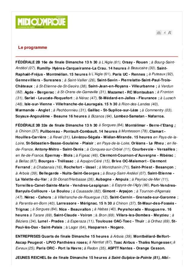 Le programme FÉDÉRALE 2B 16e de finale Dimanche 13 h 30 à L'Aigle (61), Orsay - Rouen ; à Bourg-Saint- Andéol (07), Rumill...
