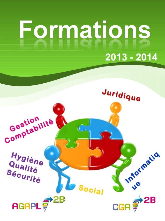 2013 - 2014 Gestion Comptabilité HygièneQualitéSécurité Inform atiq ue Juridique Social