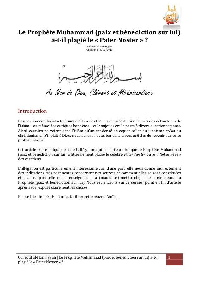 Le Prophète Muhammad (paix et bénédiction sur lui) a-t-il plagié le « Pater Noster » ? Collectif al-Hanifiyyah Création : ...