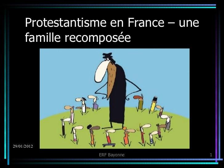 Protestantisme en France – une famille recomposée