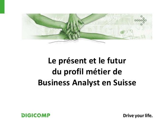 Le présent et le futur du profil métier de Business Analyst en Suisse