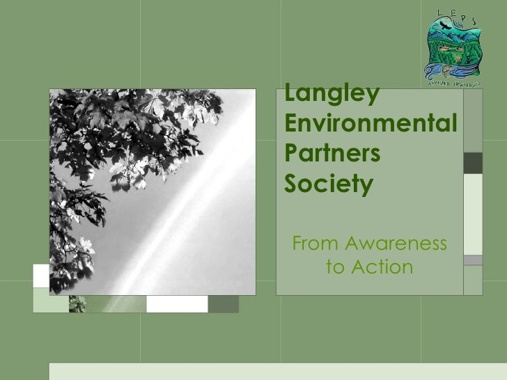 Langley Environmental  Partners Society From Awareness to Action