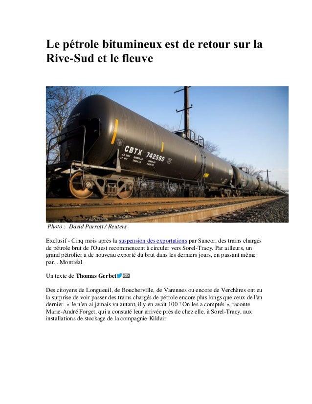 Le pétrole bitumineux est de retour sur la Rive-Sud et le fleuve Photo : David Parrott / Reuters Exclusif - Cinq mois aprè...