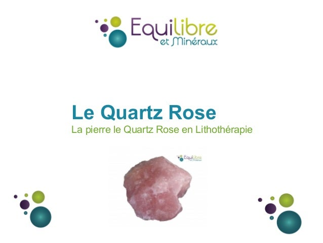 Le Quartz Rose La pierre le Quartz Rose en Lithothérapie