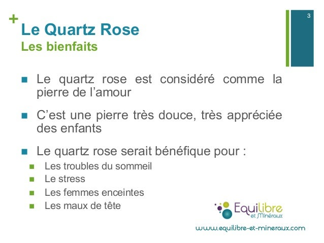 Le quartz rose présentation proprietes bienfaits lithotherapie Slide 3