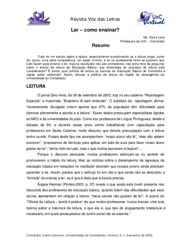 Revista Voz das Letras Concórdia, Santa Catarina, Universidade do Contestado, número 3, II Semestre de 2005. Ler – como en...