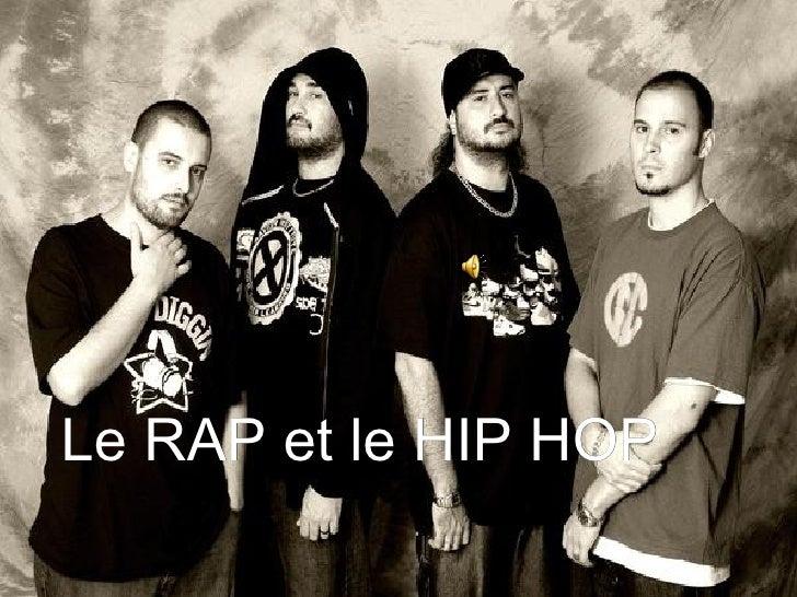 Le RAP et le HIP HOP