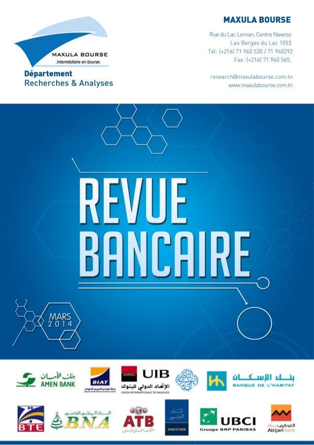 2 Département Recherche & Analyses Mars 2014 Au Sommaire I. Contexte Économique International et National II. L'activité b...