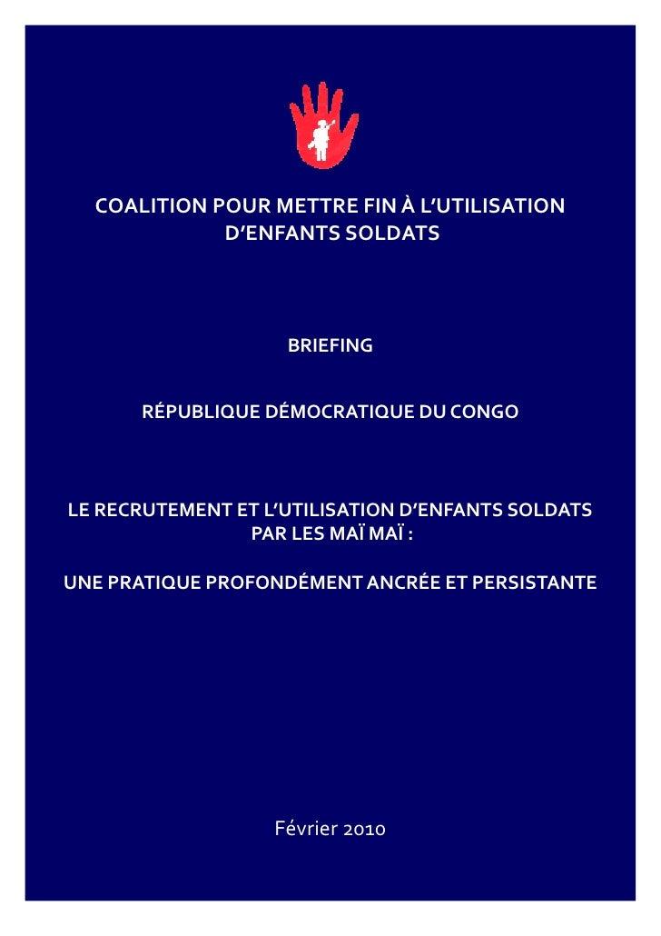 COALITION POUR METTRE FIN À L'UTILISATION              D'ENFANTS SOLDATS                         BRIEFING         RÉPUBLIQ...