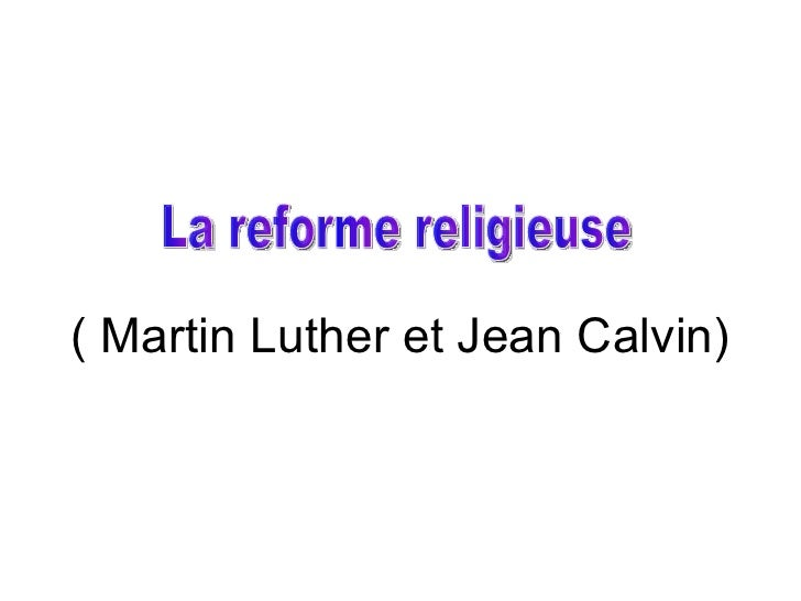 ( Martin Luther et Jean Calvin)