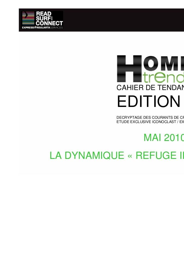 CAHIER DE TENDANCES           EDITION #1           DECRYPTAGE DES COURANTS DE CREATION DE L'HABITAT           ETUDE EXCLUS...